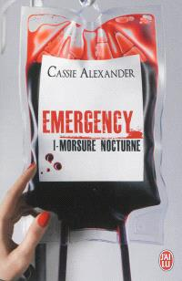 Emergency. Volume 1, Morsure nocturne