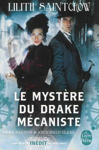 Emma Bannon & Archibald Clare, Le mystère du Drake mécaniste