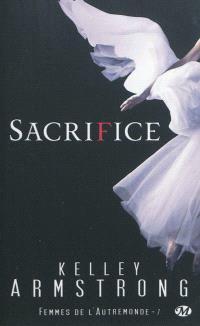Femmes de l'Autremonde. Volume 7, Sacrifice