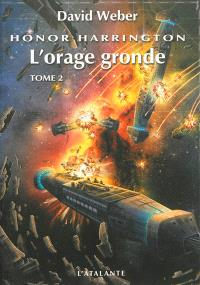 Honor Harrington, Volume 13, L'orage gronde. Volume 2