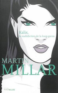 Kalix, la malédiction de la loup-garou