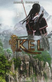 Kel. Volume 1, Noir et blanc