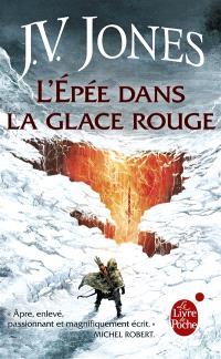L'épée des ombres. Volume 3, L'épée dans la glace rouge