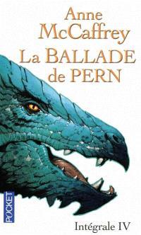La ballade de Pern : intégrale. Volume 4