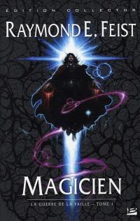 La guerre de la faille. Volume 1, Magicien
