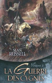 La guerre des cygnes. Volume 2