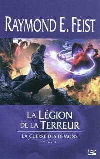 La guerre des démons. Volume 1, La légion de la terreur