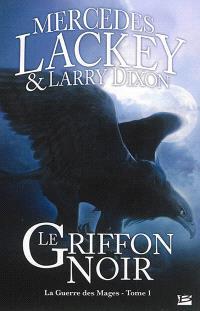 La guerre des mages. Volume 1, Le griffon noir