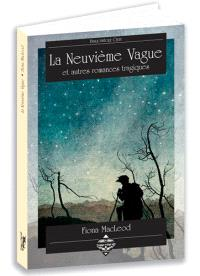 La neuvième vague : et autres romances tragiques