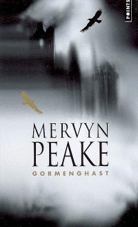 La trilogie de Gormenghast. Volume 2, Gormenghast