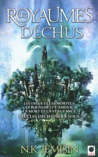 La trilogie de l'héritage. Volume 2, Les royaumes déchus