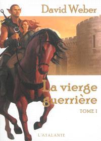 Le dieu de la guerre, Volume 4, La vierge guerrière. Volume 1