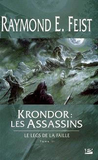 Le legs de la faille. Volume 2, Krondor, les assassins