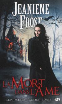 Le prince des ténèbres. Volume 1, La mort dans l'âme