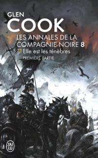 Les annales de la Compagnie noire, Volume 12, Soldats de pierre. Volume 1