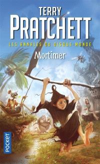 Les annales du Disque-monde. Volume 4, Mortimer