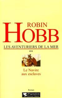 Les aventuriers de la mer. Volume 2, Le navire aux esclaves