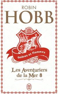 Les aventuriers de la mer. Volume 8, Ombres et flammes