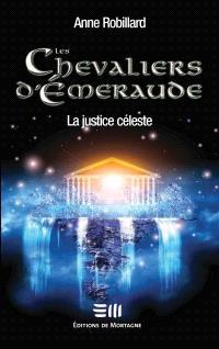 Les chevaliers d'Émeraude. Volume 11, La justice céleste
