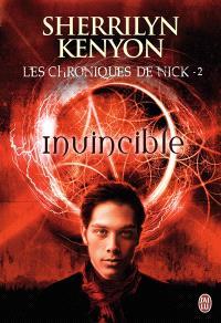 Les chroniques de Nick. Volume 2, Invincible
