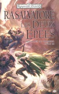 Les lames du chasseur. Volume 3, Les deux épées