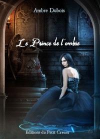 Les soupirs de Londres. Volume 4, Le prince de l'ombre
