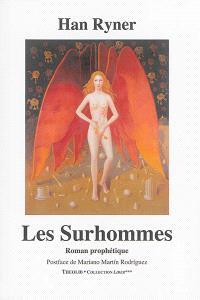 Les Surhommes : roman prophétique