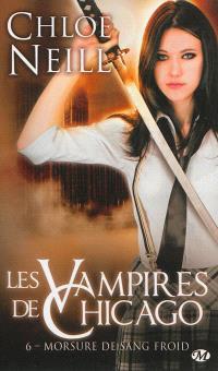 Les vampires de Chicago. Volume 6, Morsure de sang froid