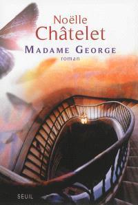 Madame George