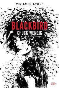 Miriam Black. Volume 1, Blackbird