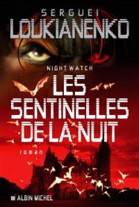 Night watch : les sentinelles de la nuit