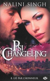 Psi-changeling. Volume 8, Lié par l'honneur