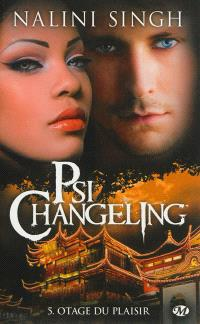 Psi-changeling. Volume 5, Otage du plaisir