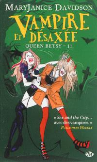 Queen Betsy. Volume 11, Vampire et désaxée