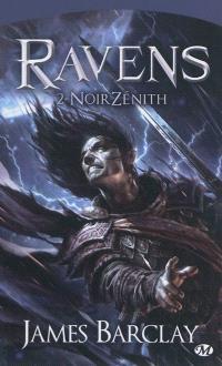 Ravens. Volume 2, NoirZénith