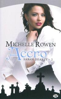 Sarah Dearly. Volume 2, Accro