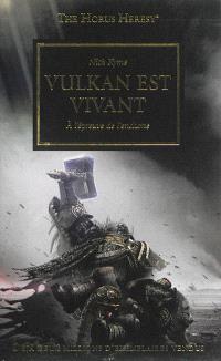 The Horus heresy. Volume 26, Vulkan est vivant : à l'épreuve de l'enclume