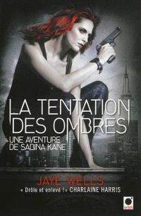 Une aventure de Sabina Kane. Volume 4, La tentation des ombres