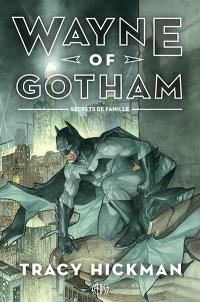 Wayne of Gotham, Secrets de famille