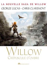 Willow. Volume 2, Crépuscule d'ombre