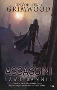 Assassini. Volume 2, Lame bannie