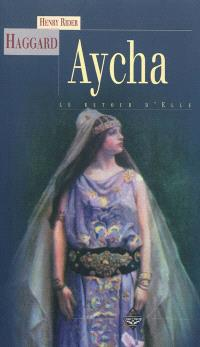 Aycha ou Le retour d'Elle