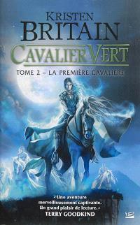 Cavalier vert. Volume 2, La première cavalière