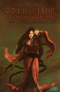 Coeur de Jade, lame du dragon. Volume 3, L'éclipse des neuf lunes