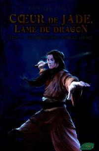 Coeur de Jade, lame du dragon. Volume 2, Les brumes des sources jaunes