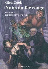 Garrett, détective privé, Nuits au fer rouge