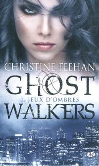 GhostWalkers. Volume 1, Jeux d'ombres