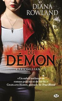 Kara Gillian. Volume 5, La main du démon