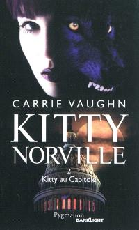 Kitty Norville. Volume 2, Kitty au Capitole