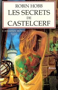 L'assassin royal. Volume 9, Les secrets de Castelcerf